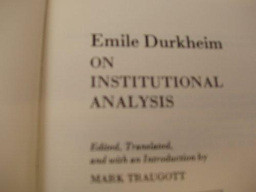 9780226173306: Emile Durkheim on institutional analysis (Heritage of sociology)