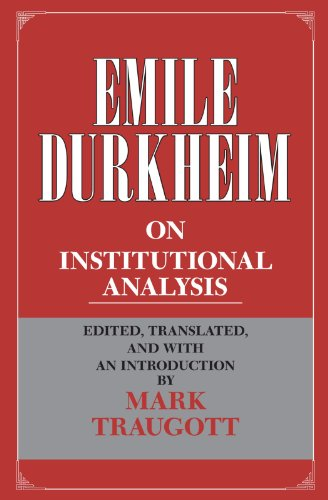 Emile Durkheim on Institutional Analysis (Heritage of Sociology Series).: Durkheim, Émile.