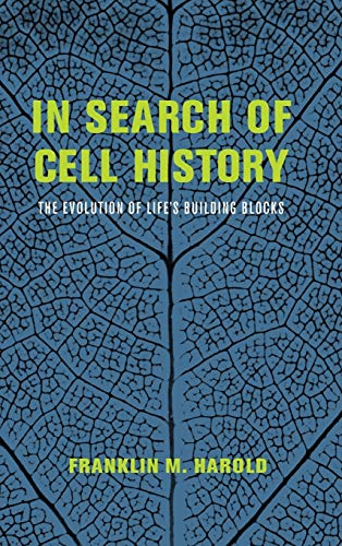 9780226174143: In Search of Cell History: The Evolution of Life's Building Blocks