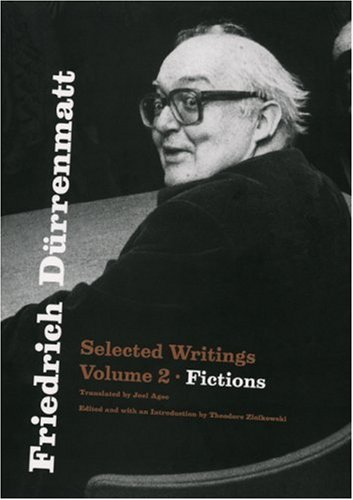 9780226174297: Friedrich Dürrenmatt: Selected Writings, Volume 2, Fictions