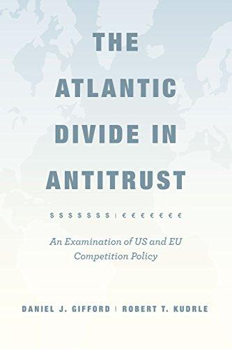 The Atlantic Divide in Antitrust: Gifford, Daniel J.
