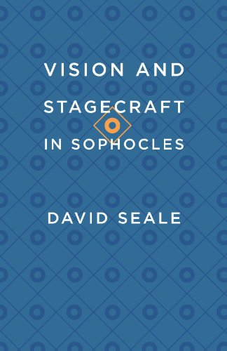 9780226181745: Vision and Stagecraft in Sophocles