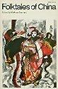 9780226181936: Folktales of China (Folktales of the World)