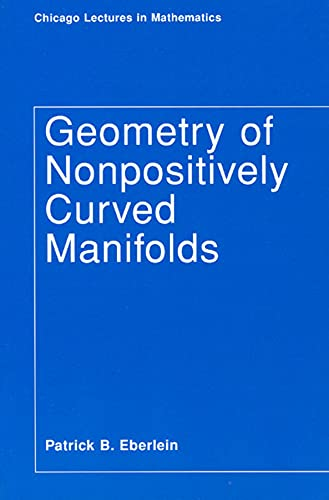 9780226181974: Geometry of Nonpositively Curved Manifolds (Chicago Lectures in Mathematics)