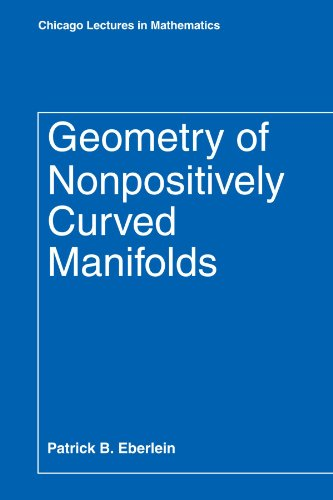 9780226181981: Geometry of Nonpositively Curved Manifolds (Chicago Lectures in Mathematics)