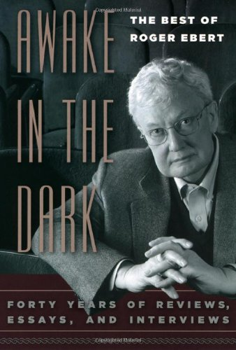 9780226182001: Awake in the Dark: The Best of Roger Ebert