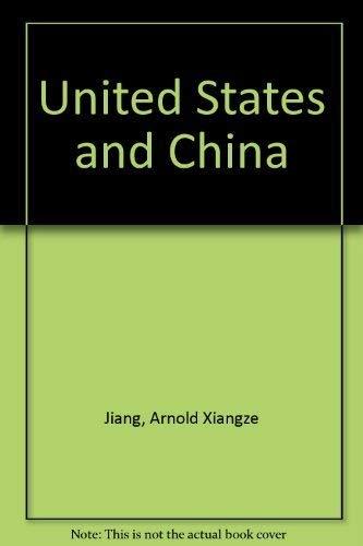 9780226183978: United States and China