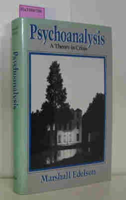 9780226184371: Psychoanalysis: A Theory in Crisis
