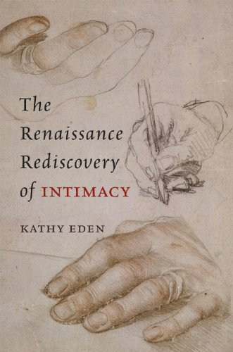 9780226184623: The Renaissance Rediscovery of Intimacy