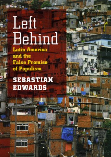 9780226184784: Left Behind: Latin America and the False Promise of Populism
