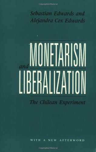 9780226184890: Monetarism and Liberalization: The Chilean Experiment