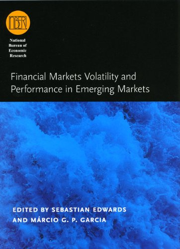 9780226184951: Financial Markets Volatility and Performance in Emerging Markets (National Bureau of Economic Research Conference Report)
