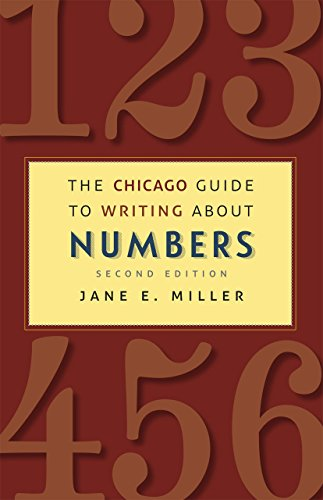 9780226185774: The Chicago Guide to Writing about Numbers, Second Edition (Chicago Guides to Writing, Editing, and Publishing)