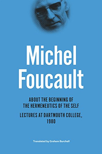 9780226188546: About the Beginning of the Hermeneutics of the Self: Lectures at Dartmouth College, 1980