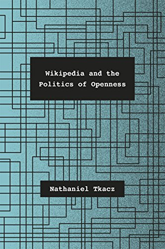 9780226192277: Wikipedia and the Politics of Openness