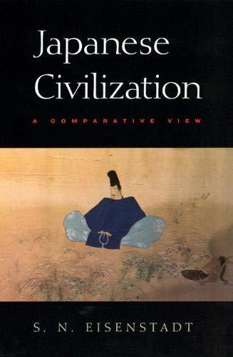 9780226195582: Japanese Civilization: A Comparative View