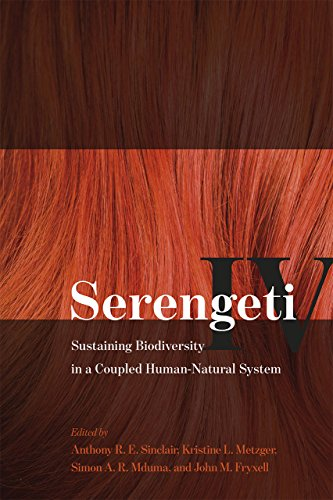 9780226196169: Serengeti IV: Sustaining Biodiversity in a Coupled Human-Natural System