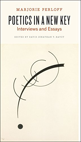9780226199412: Poetics in a New Key: Interviews and Essays
