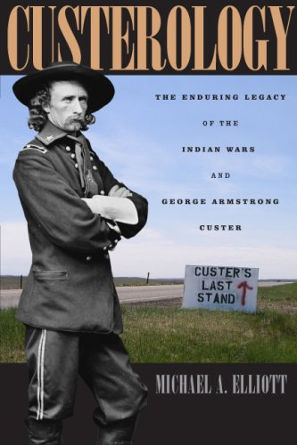 9780226201467: Custerology: The Enduring Legacy of the Indian Wars and George Armstrong Custer