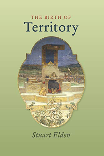9780226202570: The Birth of Territory