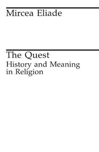 9780226203867: The Quest: History and Meaning in Religion (Midway Reprint)