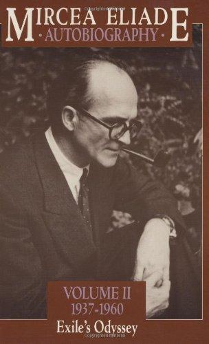 9780226204116: Autobiography, Volume 2: 1937-1960, Exile's Odyssey (Autobiography / Mircea Eliade)
