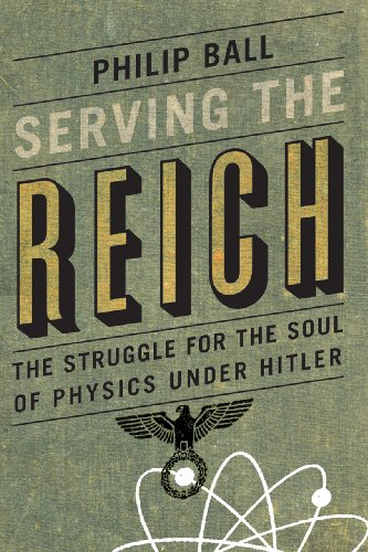9780226204574: Serving the Reich: The Struggle for the Soul of Physics Under Hitler