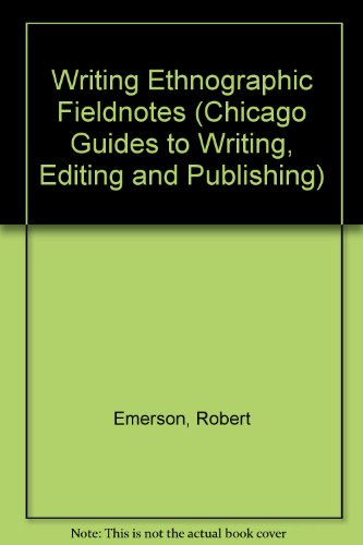 writing ethnographic fieldnotes Writing ethnographic fieldnotes has 548 ratings and 19 reviews hakan said: this is a great book for an introduction to write jottings, fieldnotes, and f.