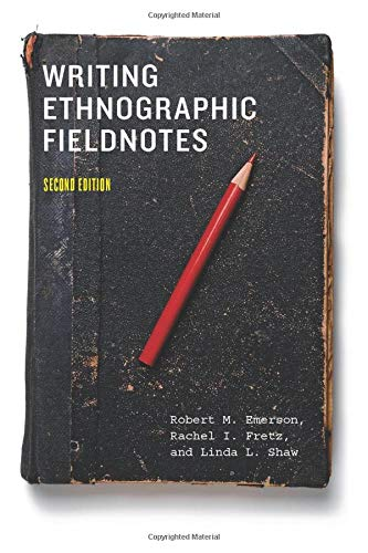 9780226206837: Writing Ethnographic Fieldnotes (Chicago Guides to Writing, Editing and Publishing)