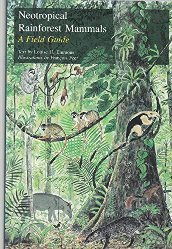 9780226207186: Neotropical Rain Forest Mammals: Field Guide