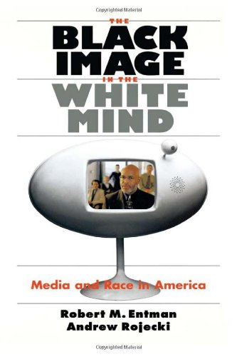 9780226210759: The Black Image in the White Mind: Media and Race in America (Studies in Communication, Media & Public Opinion)