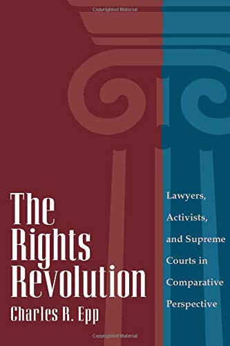 9780226211626: The Rights Revolution: Lawyers, Activists, And Supreme Courts In Comparative Perspective