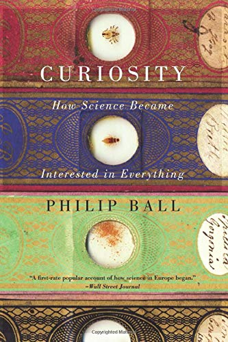 9780226211695: Curiosity: How Science Became Interested In Everything