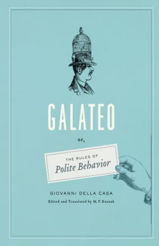 9780226212197: Galateo Or, the Rules of Polite Behavior