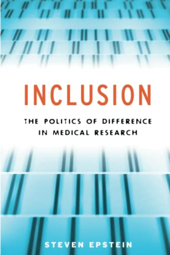 Inclusion: The Politics of Difference in Medical: Epstein, Steven