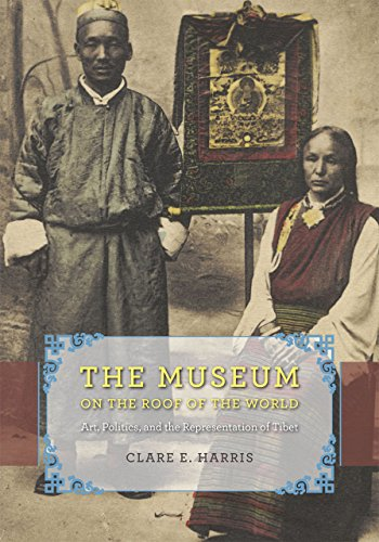 9780226213170: The Museum on the Roof of the World: Art, Politics, and the Representation of Tibet (Buddhism and Modernity)