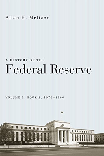 9780226213514: A History of the Federal Reserve, Volume 2, Book 2, 1970-1986