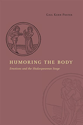 9780226213828: Humoring the Body: Emotions and the Shakespearean Stage