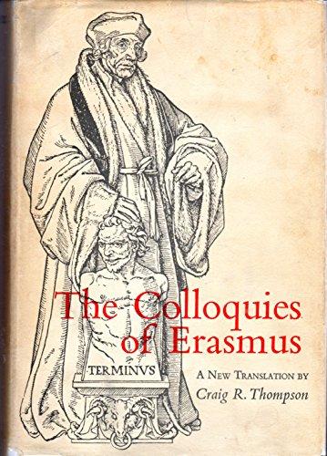 Colloquies of Erasmus: Thompson, Craig R. [translator]