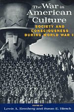 9780226215112: The War in American Culture: Society and Consciousness during World War II