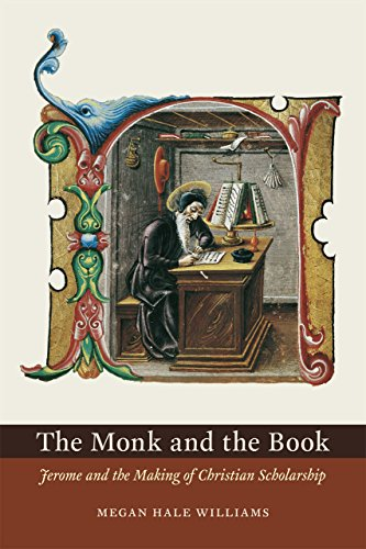 9780226215303: The Monk and the Book: Jerome and the Making of Christian Scholarship