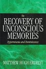 9780226216607: The Recovery of Unconscious Memories: Hypermnesia and Reminiscence (The John D. and Catherine T. MacArthur Foundation Series on Mental Health and De)