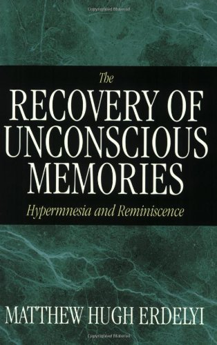 9780226216614: The Recovery of Unconscious Memories: Hypermnesia and Reminiscence (The John D. and Catherine T. MacArthur Foundation Series on Mental Health and De)