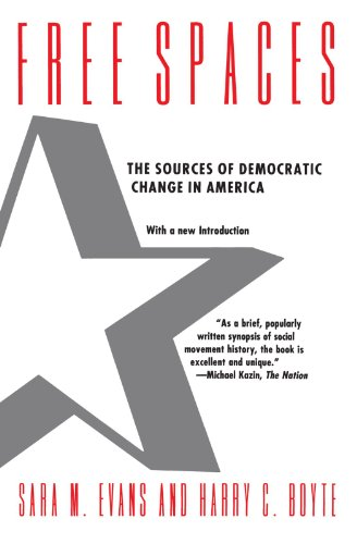 9780226222578: Free Spaces: The Sources of Democratic Change in America