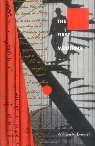 9780226224800: The First Moderns: Profiles in the Origins of Twentieth-Century Thought