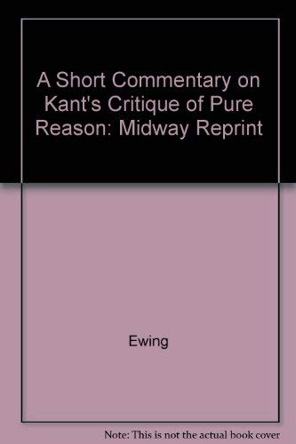 9780226227795: Short Commentary on Kant's Critique of Pure Reason (Midway Reprint)