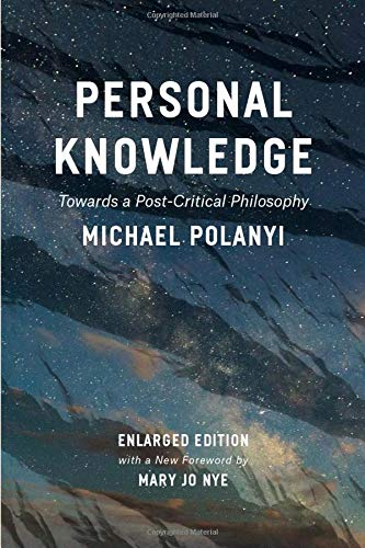 9780226232621: Personal Knowledge: Towards a Post-Critical Philosophy