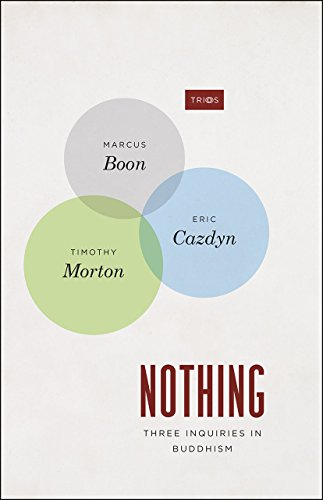 9780226233260: Nothing: Three Inquiries in Buddhism (TRIOS)