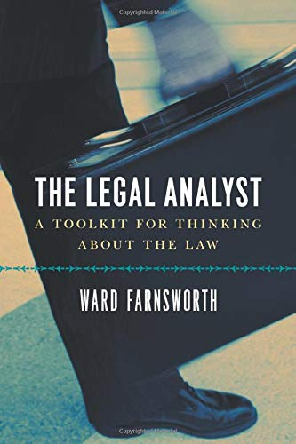 9780226238357: The Legal Analyst: A Toolkit for Thinking about the Law