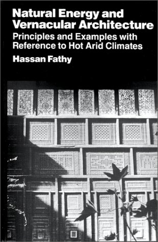 9780226239170: Natural Energy and Vernacular Architecture: Principles and Examples with Reference to Hot Arid Climates